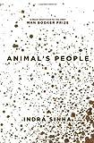 Animal's People Indra Sinha