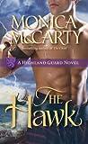 The Hawk: A Highland Guard Novel (Highland Guard Novels)