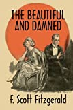 Image of The Beautiful and Damned: A Twentieth Century Classic