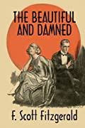 The Beautiful and Damned: A Twentieth Century Classic by F. Scott Fitzgerald cover image
