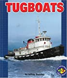 Tugboats (Pull Ahead Books)