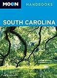 Moon South Carolina (Moon Handbooks)