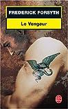 echange, troc Frederick Forsyth - Le Vengeur