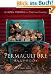 The Permaculture Handbook: Garden Far...