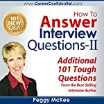 How to Answer Interview Questions - II | Peggy McKee