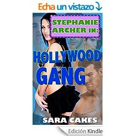 Hollywood Gang� - Gang Bang Multiple Partner Erotica (Stephanie's Sexy Stories Book 11) (English Edition)