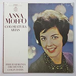 Anna Moffo: Coloratura Arias / Philharmonia Orchestra, Colin Davis