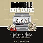 Double Dog Dare: Davis Way Crime Caper Series, Book 7 | [Gretchen Archer]