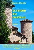 """Afficher """"Le Scieur du château"""""""