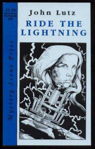 Ride The Lightning, John Lutz