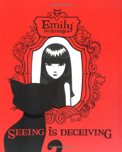 Emily the Strange: Seeing Is Deceiving PDF