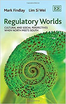 Regulatory Worlds: Cultural And Social Perspectives When North Meets South