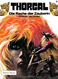 Thorgal 02. Die Rache der Zauberin. Carlsen Comics (3551011125) by Jean Van Hamme