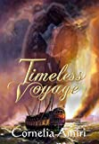 Timeless Voyage: A Love So Strong It Reaches Beyond The Boundary Of Time