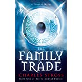 The Family Trade (Merchant Princes 1)by Charles Stross