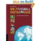 Weltfußball-Enzyklop... Band 2: Amerika, Afrika, Ozeanien