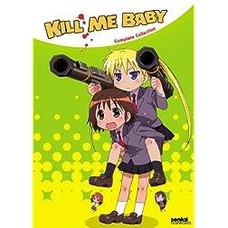 Kill Me Baby