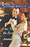 img - for One Night with the Best Man (Harlequin Special Edition) book / textbook / text book