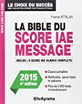 La bible du score IAE message - Editi...
