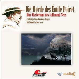 Das Mysterium des Vollmond-Sees (Die Morde des Émile Poiret 1) Hörspiel