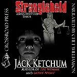 Stranglehold | Jack Ketchum