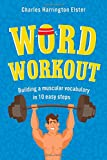 img - for Word Workout: Building a Muscular Vocabulary in 10 Easy Steps book / textbook / text book