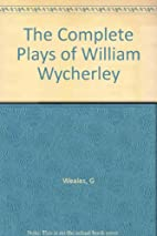 The Complete Plays of William Wycherley…
