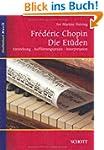 Fr�d�ric Chopin: Die Et�den: Entstehu...