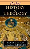 Pocket History of Theology (The Ivp Pocket Reference) (0830827048) by Olson, Roger E.