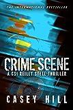 Crime Scene - CSI Reilly Steel Prequel