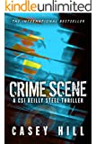 Crime Scene - CSI Reilly Steel Prequel: Forensic Mystery Series