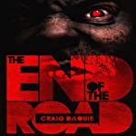The End of the Road | Craig DiLouie