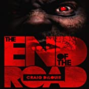 The End of the Road | [Craig DiLouie]