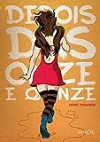 Depois das Onze e Quinze (Um Certo Tempo Livro 1) (Portuguese Edition)