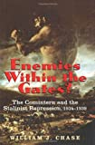 img - for Enemies within the Gates?: The Comintern and the Stalinist Repression, 1934-1939 book / textbook / text book