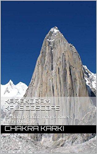 karakoram-kaleidoscope-k2-nanga-parbat-trango-towers-gasherbrum-iv-english-edition