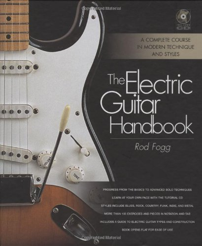 The Electric Guitar Handbook  A Complete Course in Modern Technique and Styles087930992X