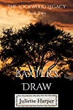 Baxter's Draw (The Lockwood Legacy Book 2)