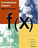 img - for By Ron Larson - Intermediate Algebra: Graphs and Functions: 3rd (third) Edition book / textbook / text book