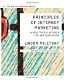 img - for Principles of Internet Marketing: New Tools and Methods for Web Developers (Web Technologies) by Miletsky, Jason I. (February 2, 2009) Paperback book / textbook / text book