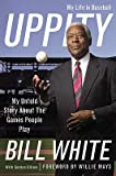 img - for Uppity: My Untold Story about the Games People Play   [UPPITY] [Hardcover] book / textbook / text book