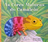 As Cores Malucas do Camaleão - 9788538006473