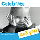 img - for Celebrate Me & You (Caring and Sharing) book / textbook / text book