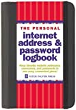 Inc. Peter Pauper Press The Personal Internet Address & Password Log Book (Password Organizer) by Inc. Peter Pauper Press on 01/06/2010 Spi edition