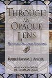Through an Opaque Lens: The Bible Refracted Through Eternal Rabbinic Wisdom