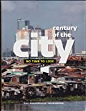 Century of the City: No Time to Lose