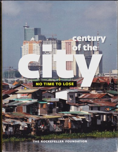 Century of the City: No Time to Lose, Peirce, Neal R.; Johnson, Curtis W., Peters, Farley M.