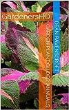 Garden Plant Guides: Annuals (GardenersHQ Gardening Guides Book 1)