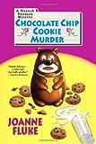 Chocolate Chip Cookie Murder (A Hannah Swensen Mystery) (0758211457) by Fluke, Joanne