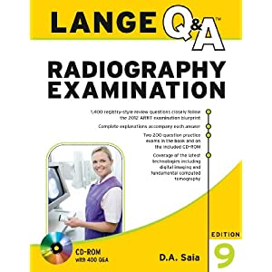 Lange Q&A Radiography Examination, Ninth Edition (Lange Q&A Series (formerly Appleton and Lange's Review Series)